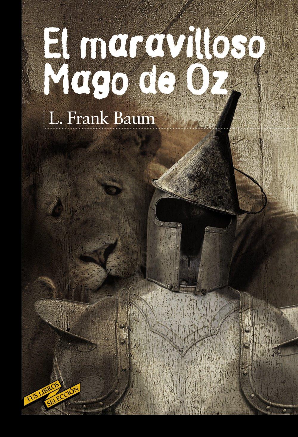 El maravilloso Mago de Oz de L. Frank Baum